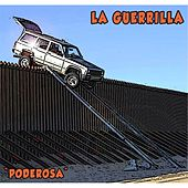 Play & Download Poderosa by La Guerrilla | Napster