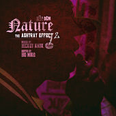 Play & Download The Ashtray Effect, Vol. 2 by Nature | Napster