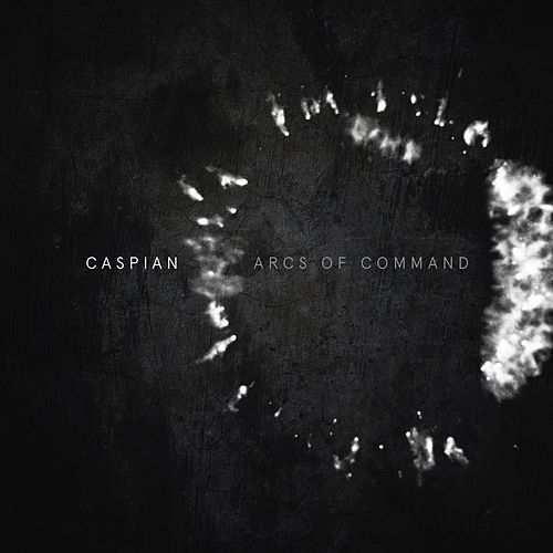 Play & Download Arcs Of Command by Caspian | Napster