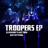 Play & Download Troopers EP by Various Artists | Napster