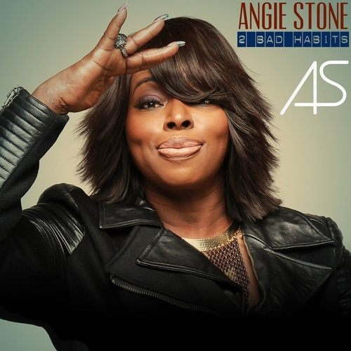 Play & Download 2 Bad Habits by Angie Stone | Napster
