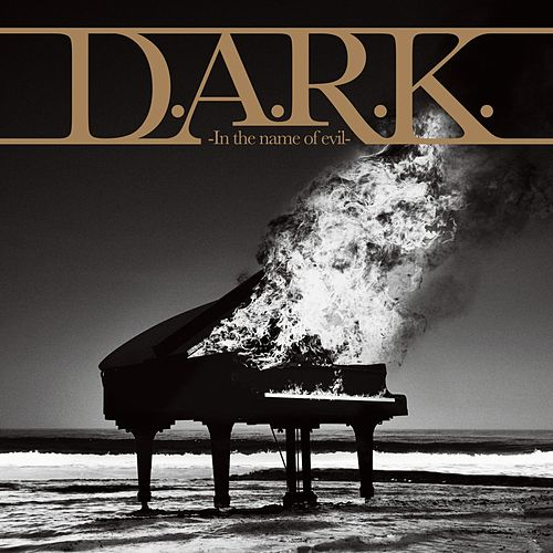 D.A.R.K.-In the Name of Evil- by Lynch