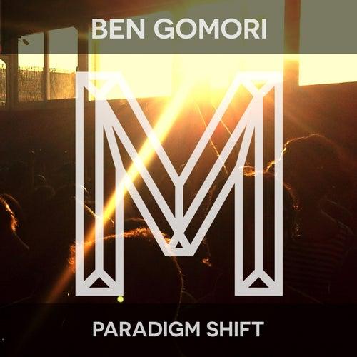 Paradigm Shift by Ben Gomori