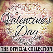 Valentine's Day - The Official Collection von Various Artists