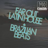 Play & Download Latin House & Brazilian Beats by Various Artists | Napster