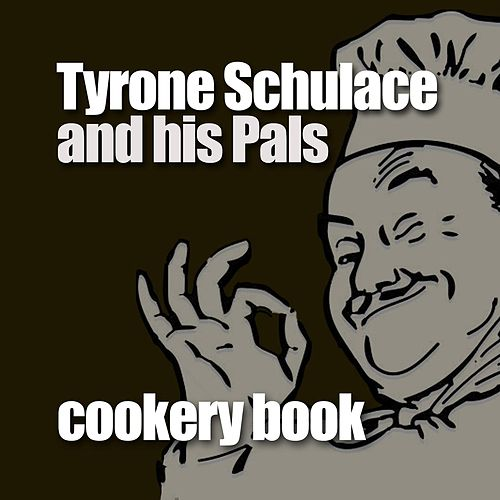 Cookery Book by Tyrone Schulace