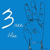 3ree Blue by Various Artists