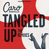 Play & Download Tangled Up (The Remixes) by Caro Emerald | Napster