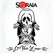 Play & Download Less Than Zero by Soraia | Napster