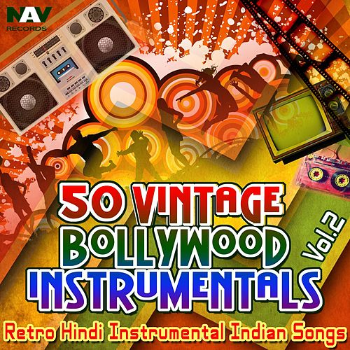 50 Vintage Bollywood Instrumentals: Retro Hindi Indian Instrumental Songs, Vol. 2 by Chandra Kamal