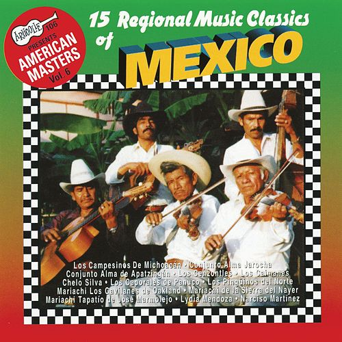 Play & Download 15 Regional Music Classics Of Mexico by Various Artists | Napster