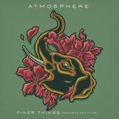 Finer Things (feat. deM atlaS) by Atmosphere