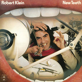Play & Download New Teeth by Robert Klein | Napster