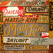 Daylight (Troublemaker Remix featuring De La Soul) by Matt and Kim