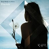 Fractals - Single by Keep Shelly In Athens