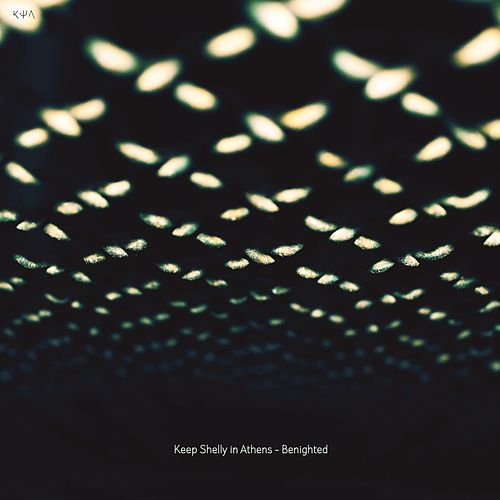 Play & Download Benighted - Single by Keep Shelly In Athens | Napster