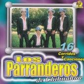 Play & Download 16 Corridos y Canciones by Parranderos de Chihuahua | Napster