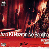 Play & Download Aap Ki Nazron Ne Samjha by Various Artists | Napster