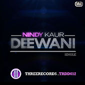 Play & Download Deewani by Nindy Kaur | Napster