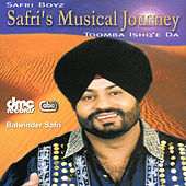 Play & Download Safri's Musical Journey by Balwinder Safri | Napster