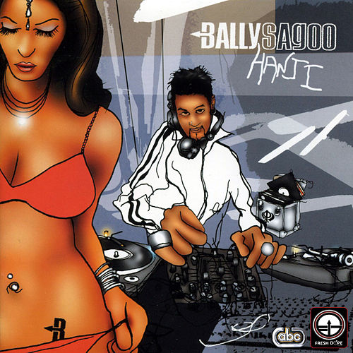 Play & Download Hanji by Bally Sagoo | Napster