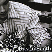 Play & Download Summer Afternoon by Dustin Smith | Napster