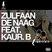 Play & Download Zulfaan De Naag by Tigerstyle | Napster