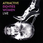 Play & Download Live - Coup D'é Ta-Ta's by Attractive Eighties Women | Napster