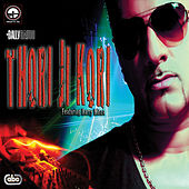 Play & Download Thori Ji Kori by Bally Sagoo | Napster