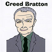 Play & Download Creed Bratton by Creed Bratton | Napster