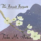 Take Me Home by The Biscuit Burners
