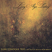 Long Ago Today by Sumi Tonooka