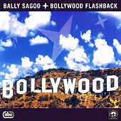Play & Download Bollywood Flashback by Bally Sagoo | Napster