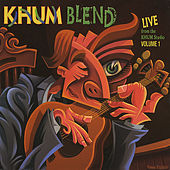 Play & Download Khum Blend Vol. I by Various Artists | Napster