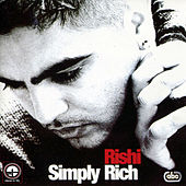 Play & Download Simply Rich by Rishi Rich | Napster