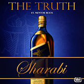 Play & Download Sharabi by The Truth | Napster