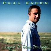 Play & Download Keepin' It 'Tween the Lines by Paul Eason | Napster