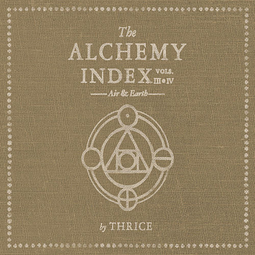 The Alchemy Index: Vol. 3 & 4: Air & Earth by Thrice