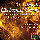 Play & Download 21 Favorite Christmas Carols by Londonderry Singers | Napster