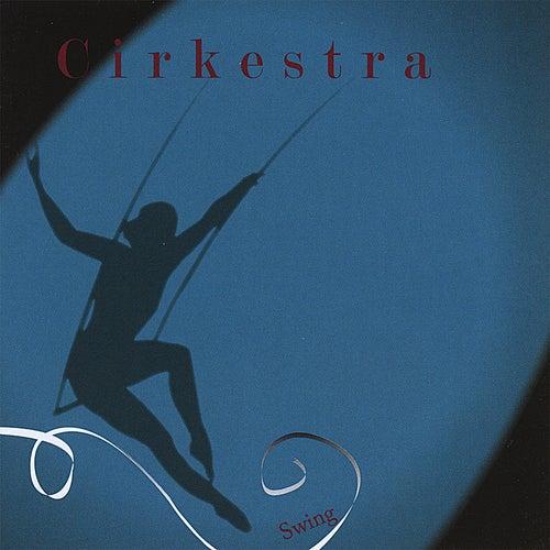 Swing by Cirkestra