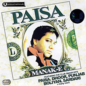 Play & Download Paisa by Manak-E | Napster
