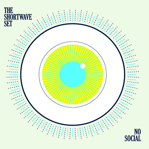 No Social by The Shortwave Set