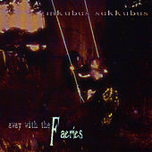 Play & Download Away With The Faeries by Inkubus Sukkubus | Napster