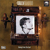 Play & Download Rising From The East by Bally Sagoo | Napster