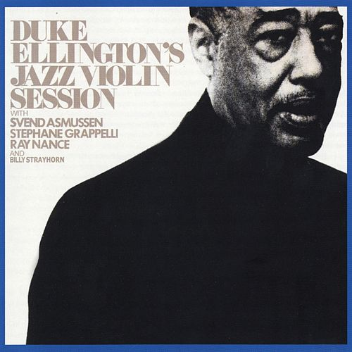 Play & Download Jazz Violin Sessions by Duke Ellington | Napster