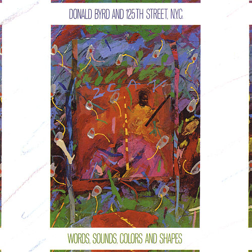 Play & Download Words, Sounds, Colors, & Shapes by Donald Byrd | Napster