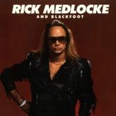 Play & Download Rick Medlocke & Blackfoot by Blackfoot | Napster