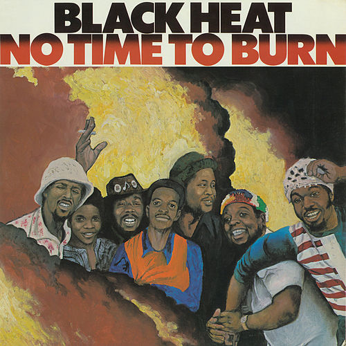 Play & Download No Time To Burn by Black Heat | Napster