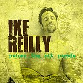 Play & Download Poison The Hit Parade by Ike Reilly | Napster