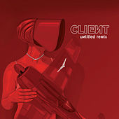 Play & Download Untitled Remix by Client | Napster